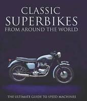 Classic Super Bikes from Around World,