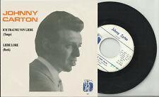 JOHNNY CARTON 45 t vinyl ICH TRAUME VON LIEBE Liebe Lore