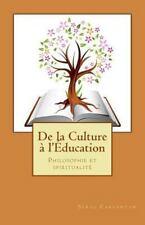 Nouvelles leçons de Philosophie: De la Culture a L'education : Philosophie et...
