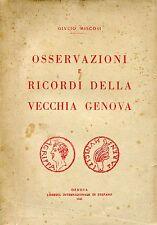 Giulio Miscosi OSSERVAZIONI E RICORDI DELLA VECCHIA GENOVA Dedica dell'autore