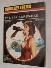 AVRIL E LA ROMPISCATOLE Marc Avril Sarah Cantoni Mondadori Segretissimo 1975 di