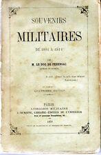 C1 NAPOLEON General Duc de FEZENSAC Souvenirs Militaires 1804 1814