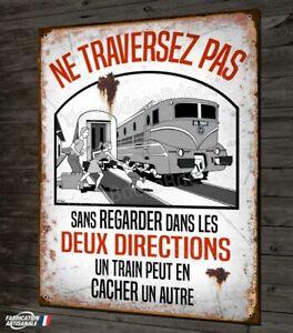 Plaque métal déco 40x30cm un train peut en cacher un autre panneau vintage SNCF
