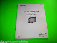 "WILLIAMS 19"" COLOR MONITOR TYPE A & TYPE B ORIGINAL MANUAL WITH SCHEMATICS 1982"