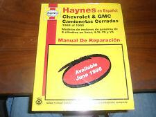 Haynes en Espanol Chevrolet & GMC Camionetas Cerradas 1968 al 1995