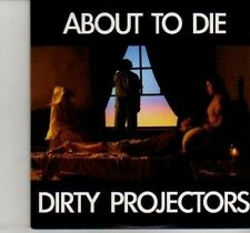 (DI260) Dirty Projectors, About To Die - 2012 DJ CD