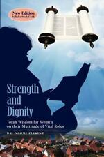 Strength and Dignity with Study Guide : Torah Wisdom for Women on Their...