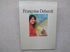 LOT 2 livres Françoise Deberdt Peinture Naive Art Naif Envoi signé