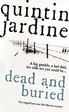 Dead and Buried (Bob Skinner Mystery),Quintin Jardine