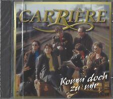 CARRIERE / KOMM DOCH ZU MIR * NEW & SEALED CD * NEU *