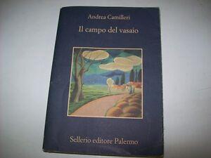 ANDREA CAMILLERI IL CAMPO DEL VASAIO SELLERIO 2008 LA MEMORIA 744 PRIMA EDIZIONE