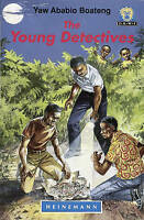 The Young Detectives by Boateng, Yaw Ababio (Paperback book, 1992)