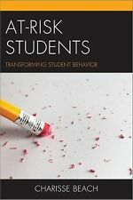 At-Risk Students: Transforming Student Behavior by Charisse Beach Paperback Book