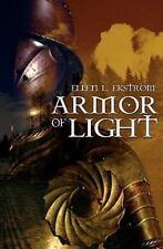 Armor of Light by Ekstrom, Ellen L.