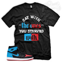"New ""STARVED"" Sneaker Shirt to Match Jordan 1 WMNS UNC to Chicago Fearless"