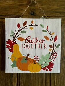 Wooden Fall Gather Together Wall Decor Sign 11X11 New