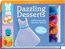Dazzling Desserts: Make Everyday Desserts Special (American Girl) by Magruder, T