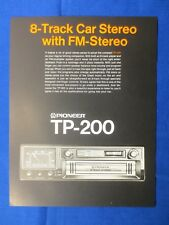 Pioneer TP-200 8 Track Sales Brochure Factory Original The Real Thing