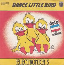 "Electronica's - Dance little Bird -  Vinyl Single 7"""