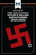 Hitler's Willing Executioners by Macat International Limited (Paperback, 2017)