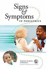 SIGNS AND SYMPTOMS IN PEDIARIC CARE - NEW PAPERBACK BOOK