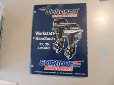 """Werkstatthandbuch Johnson 25 35 PS 3-Zyl.  Außenborder """" ED """" Modelljahr 1996"""