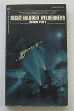 RIGHT-HANDED WILDERNESS ROBERT WELLS 1973 BALLANTINE #03355 1ST ED PAPERBACK PBO