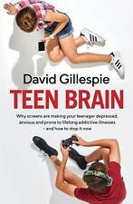 Teen Brain by David Gillespie Paperback Book