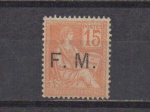 France : FM n° 1 (Type Mouchon 15 c. orange) **. Cote 235 €