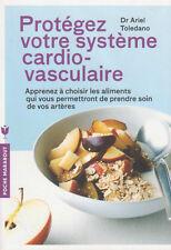 PROTEGEZ VOTRE SYSTEME CARDIO-VASCULAIRE artères Marabout DR Ariel Toledano