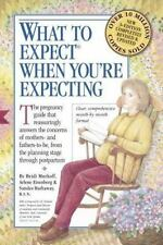 What to Expect When You're Expecting by Arlene Eisenberg, Sandee E. Hathaway and