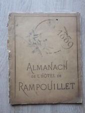 Très Rare ALMANACH DE L'HOTEL DE RAMPOUILLET 1889