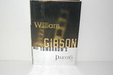 William Gibson - All tomorrows parties 1st ed HC/DJ