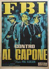 """""""LES INCORRUPTIBLES DEFIENT AL CAPONE (SCARFACE MOB)""""Affiche orig. ital. entoil."""