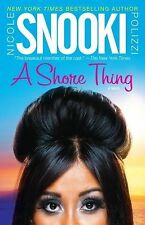 "A Shore Thing - LikeNew - Polizzi, Nicole ""Snooki"" - Paperback"