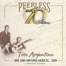 NEW - 70 Anos Peerless Una Historia Musical by Trio Argentino