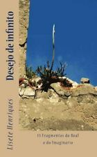 Desejo de Infinito : 13 Fragmentos Do Real e Do Imaginário by Lisete...
