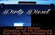 DIRTY DIESEL Car Windscreen Sticker Decal 4X4 4WD Car Ute Truck 400mm