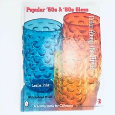 Popular 50s and 60s Glass Color Along the River by Leslie Pina Collectors Book