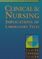 Clinical Nursing Implications of Laboratory Tests by Ara G. Tilkian, Sarko M. T