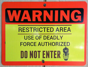 "WARNING RESTRICTED AREA DO NOT ENTER DEADLY FORCE Aluminum METAL Sign 12"" X 9"""