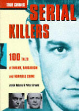 SERIAL KILLERS., Robins. Joyce and Arnold. Peter., Used; Good Book