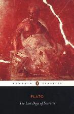 The Last Days of Socrates (Penguin Classics) by Plato