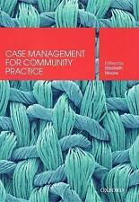 Case Management for Community Practice by Elizabeth Moore [editor]