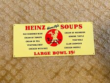 """HEINZ Homestyle SOUPS Large Bowl 15 Cents Advertising Sign Color 15 1/4"""" x 6 1/4"""