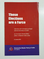 These Elections Are A Farce. Communist Ghadar Party. 2015. 24p. pb