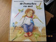 10 Perruches en mer VANDERHUST & DEVOS 2004