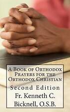 NEW A Book of Orthodox Prayers for the Orthodox Christian