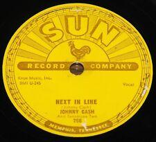 JOHNNY CASH ~ NEXT IN LINE b/w DON'T MAKE ME GO ~ USA SUN 78 RPM E+ EX PLUS