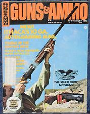 Vintage Magazine GUNS & AMMO August 1974 !!! BROWNING Model 2000 SHOTGUN !!!